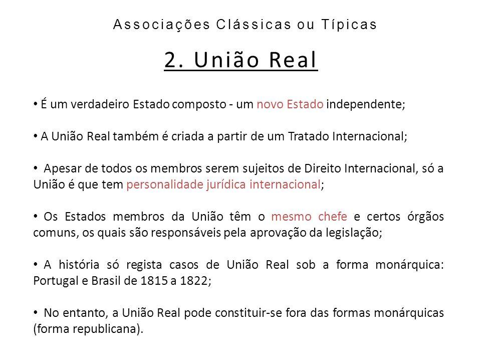 Associações Clássicas ou Típicas 2.