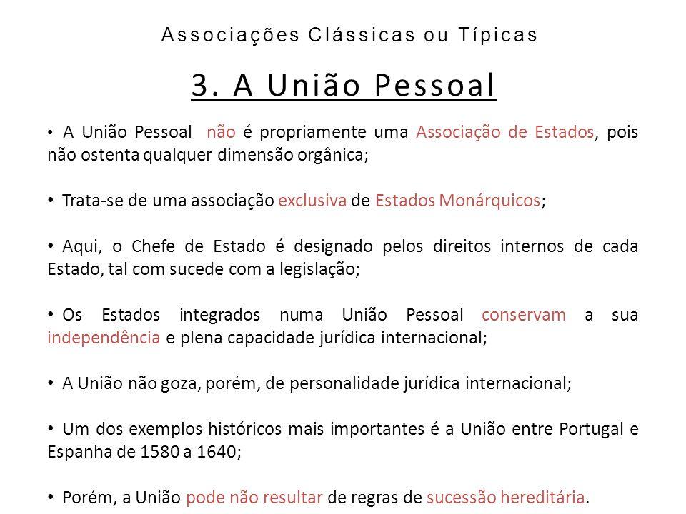 Associações Clássicas ou Típicas 3.