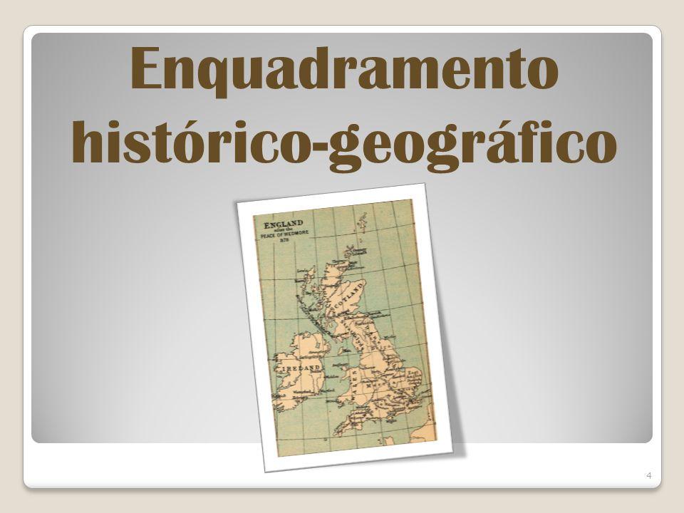 4 Enquadramento histórico-geográfico