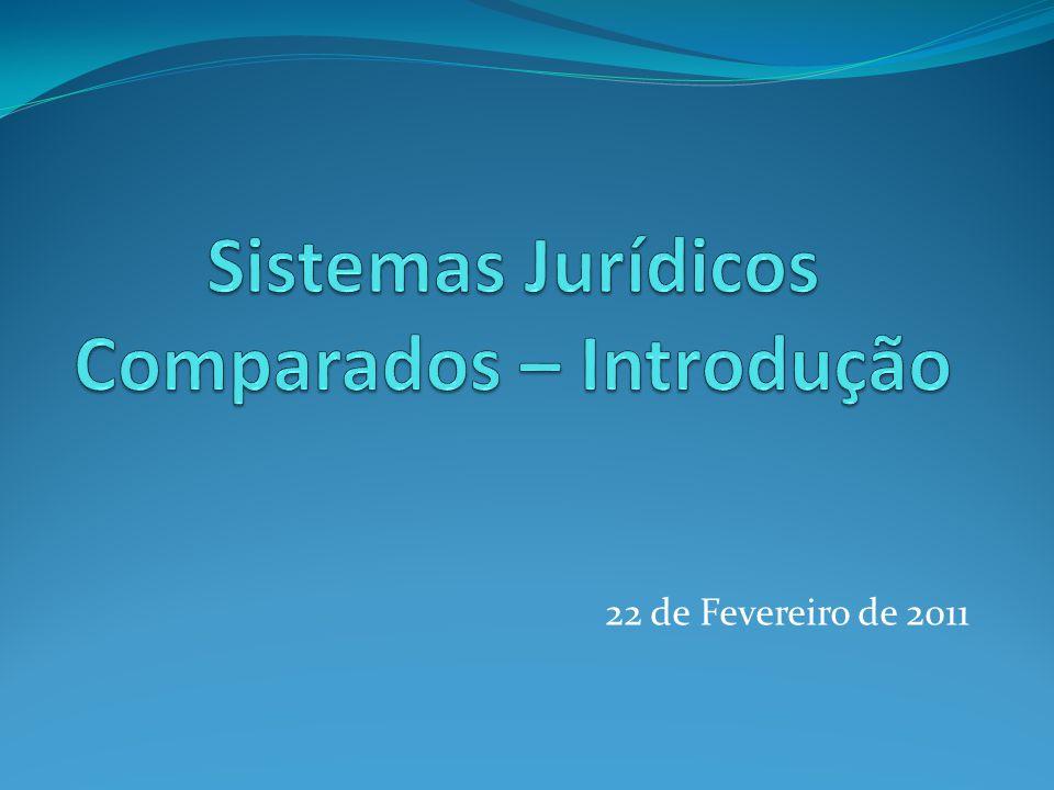 Selecção das ordens jurídicas Adequação ao objectivo da comparação.