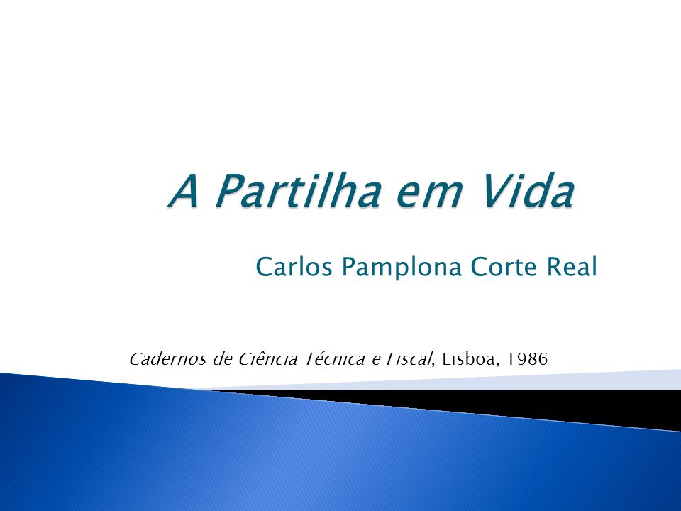 Carlos Pamplona Corte Real Cadernos de Ciência Técnica e Fiscal, Lisboa, 1986