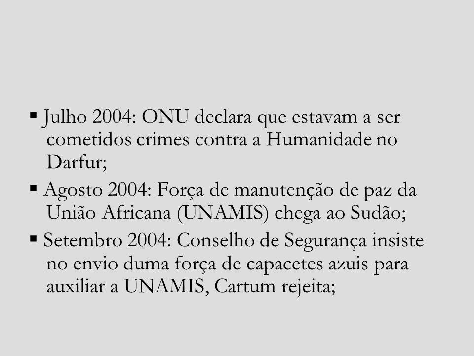 Abril de 2006: Sudão e Chade trocam acusações mútuas de invasão territorial; Maio de 2006: Acordo de Paz assinado pelo Exército de Libertação do Sudão que não surtiu efeitos; ONU volta a tentar enviar uma força de manutenção de paz recusada pelo Sudão; Abril de 2007: Governo Sudanês aceitou uma força de capacetes azuis;