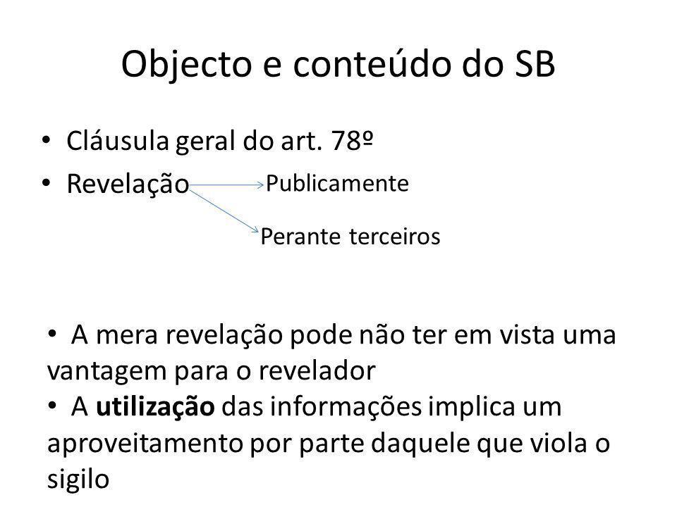 Objecto e conteúdo do SB Cláusula geral do art.