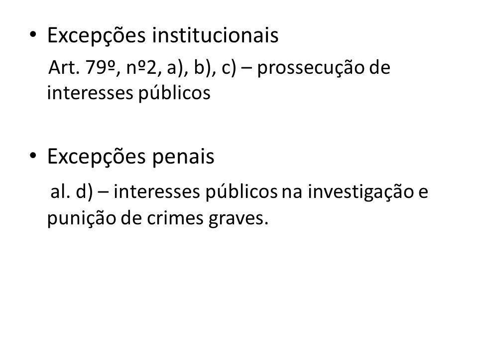 Excepções institucionais Art.
