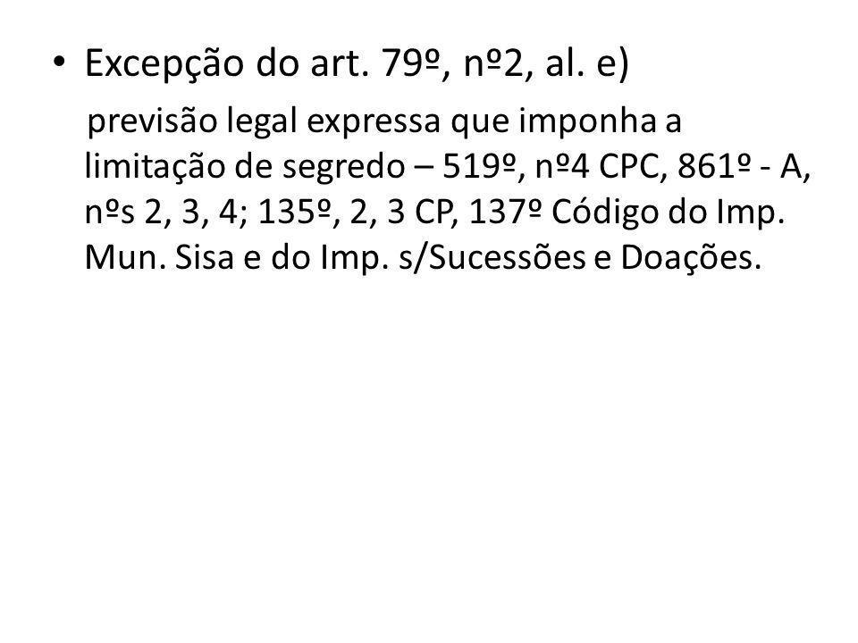 Excepção do art. 79º, nº2, al.