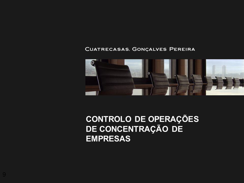 CONTROLO DE OPERAÇÕES DE CONCENTRAÇÃO DE EMPRESAS 9