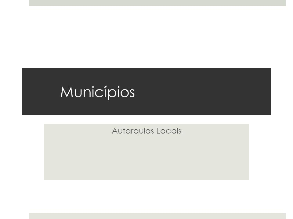 Municípios Autarquias Locais
