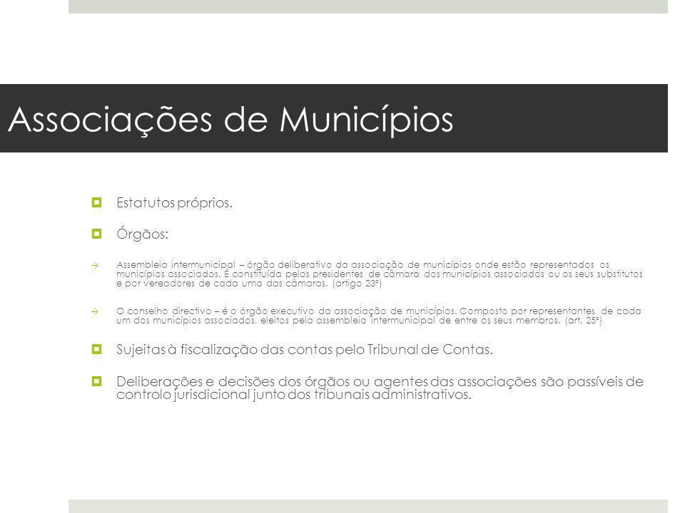 Estatutos próprios. Órgãos: Assembleia intermunicipal – órgão deliberativo da associação de municípios onde estão representados os municípios associad