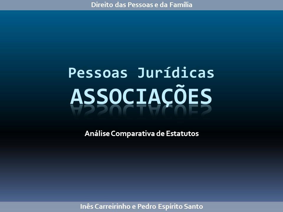 Análise Comparativa de Estatutos Inês Carreirinho e Pedro Espírito Santo Direito das Pessoas e da Família