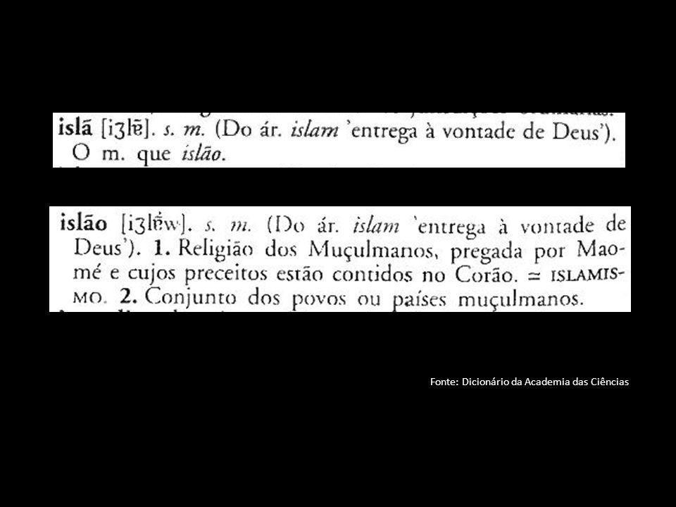 Fonte: Dicionário da Academia das Ciências