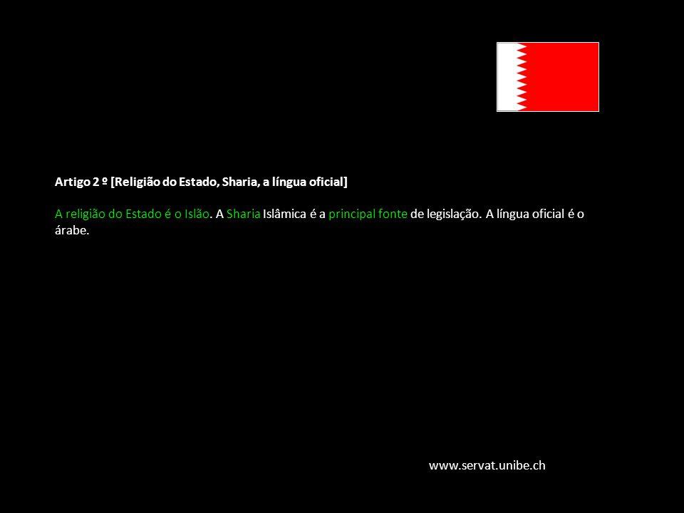 Família Jurídica do Direito Muçulmano www.servat.unibe.ch Artigo 2 º [Religião do Estado, Sharia, a língua oficial] A religião do Estado é o Islão. A