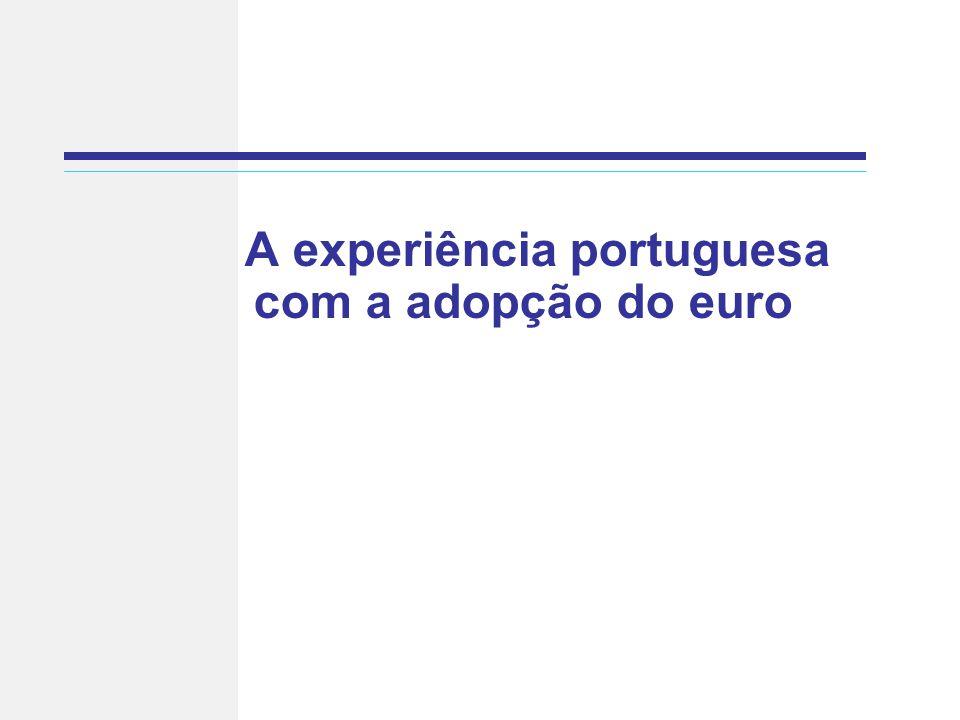 A experiência portuguesa com a adopção do euro