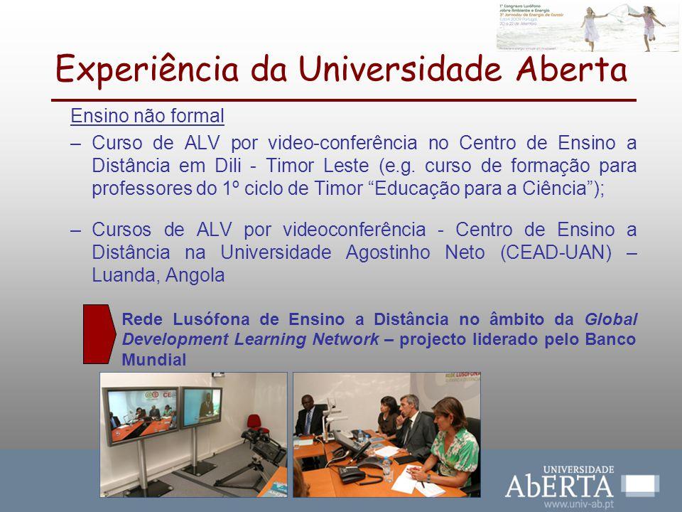 Experiência da Universidade Aberta Ensino não formal –Curso de ALV por video-conferência no Centro de Ensino a Distância em Dili - Timor Leste (e.g. c