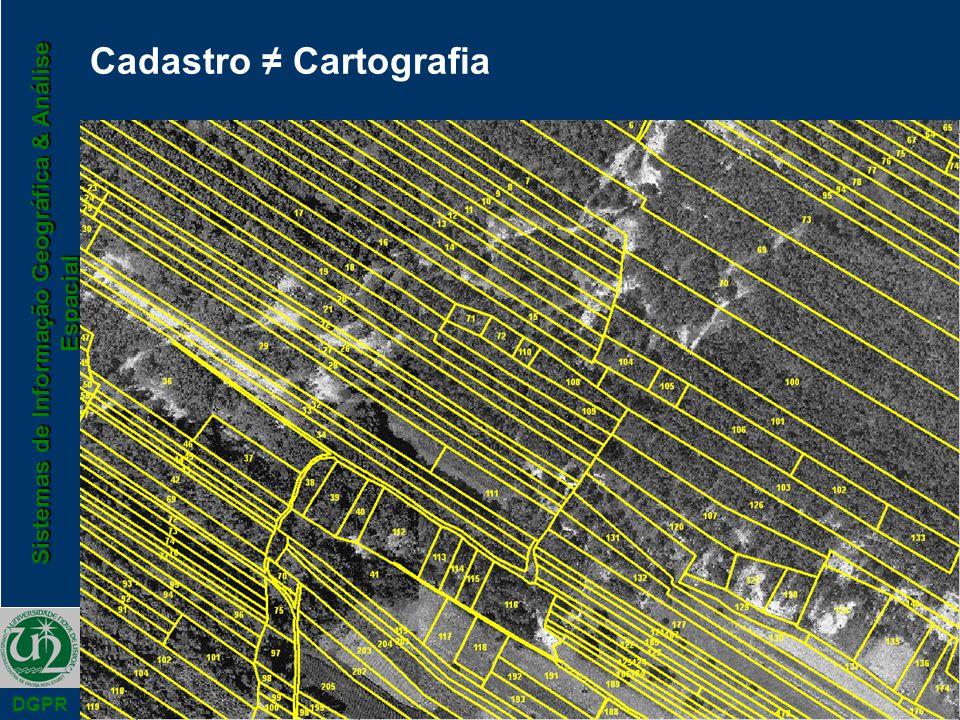 Sistemas de Informação Geográfica & Análise Espacial DGPR Cadastro Cartografia