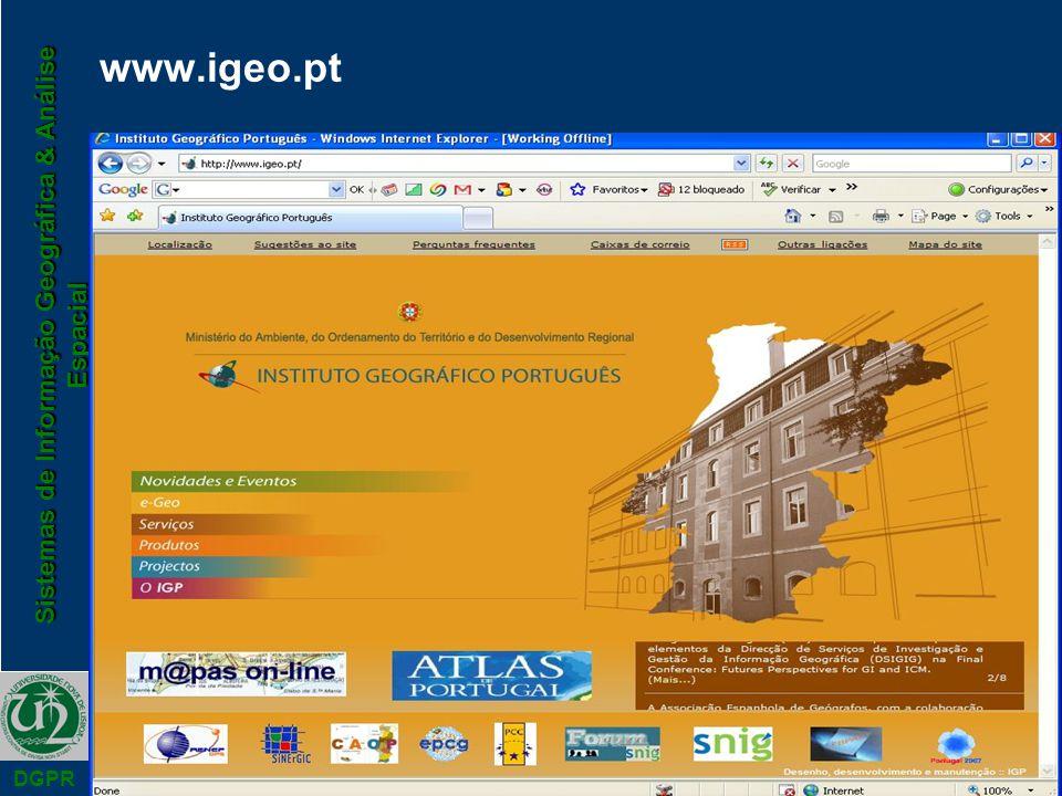 Sistemas de Informação Geográfica & Análise Espacial DGPR www.igeo.pt