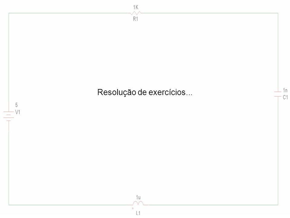 Resolução de exercícios...