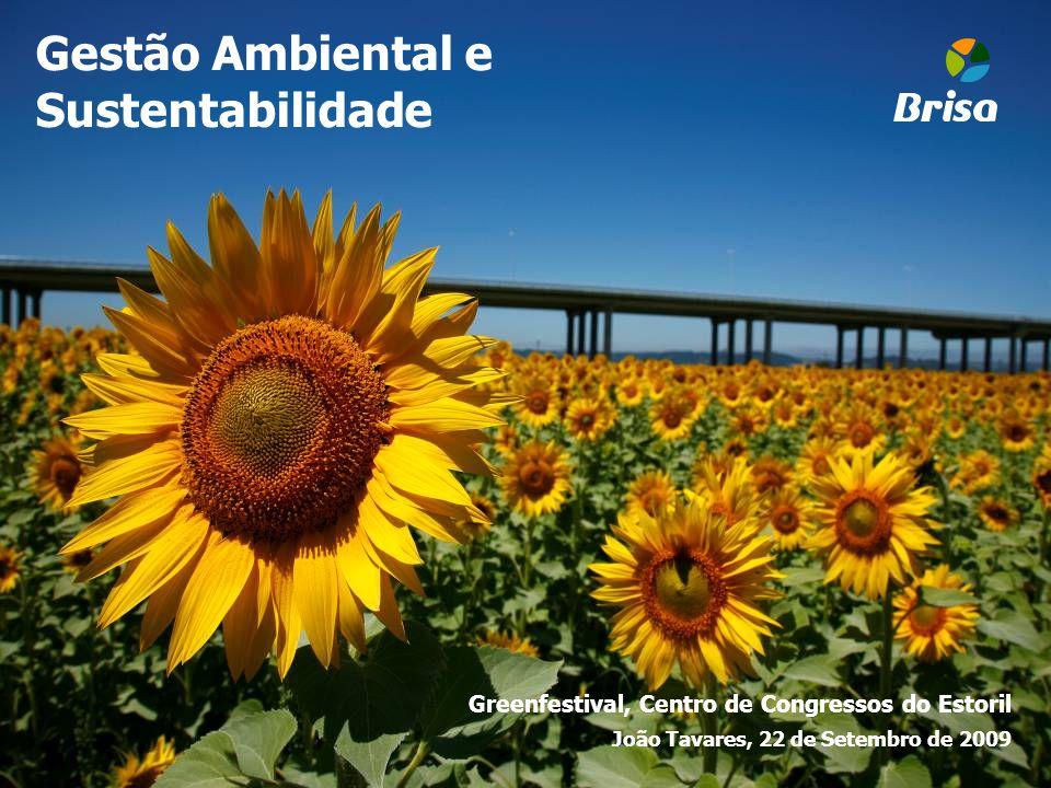 Gestão Ambiental e Sustentabilidade Greenfestival, Centro de Congressos do Estoril João Tavares, 22 de Setembro de 2009