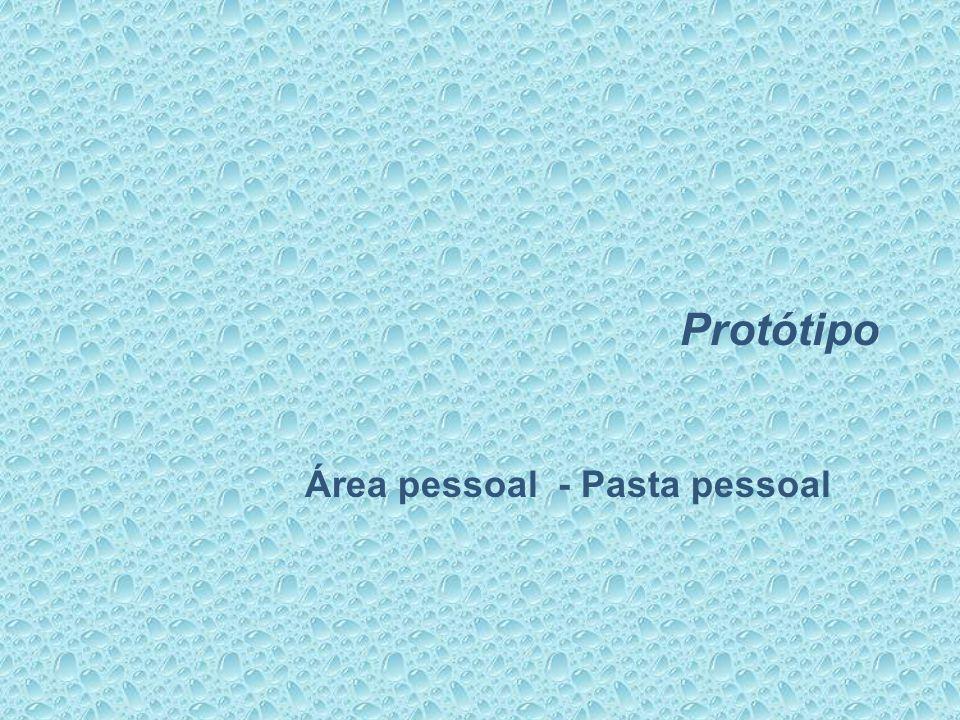 Protótipo Área pessoal - Pasta pessoal