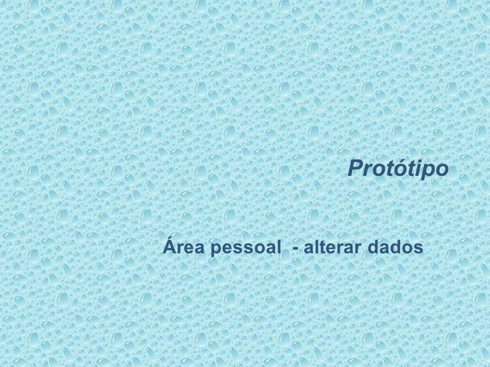 Protótipo Área pessoal - alterar dados