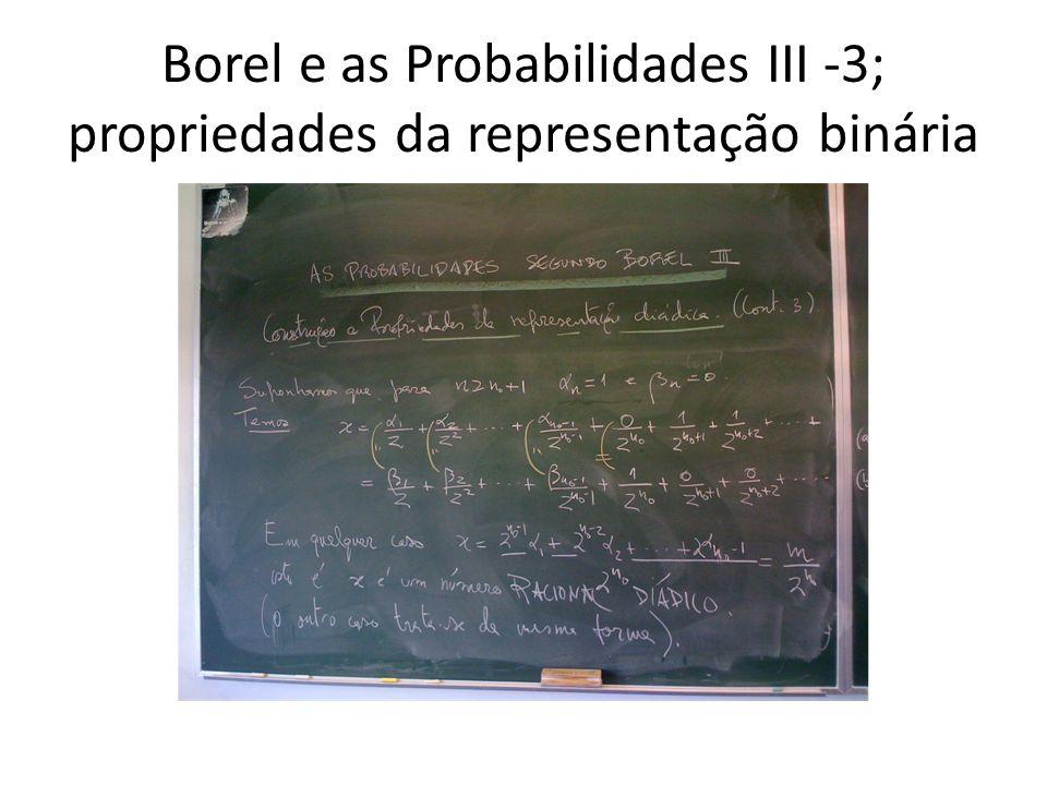 Borel e as Probabilidades III -3; propriedades da representação binária