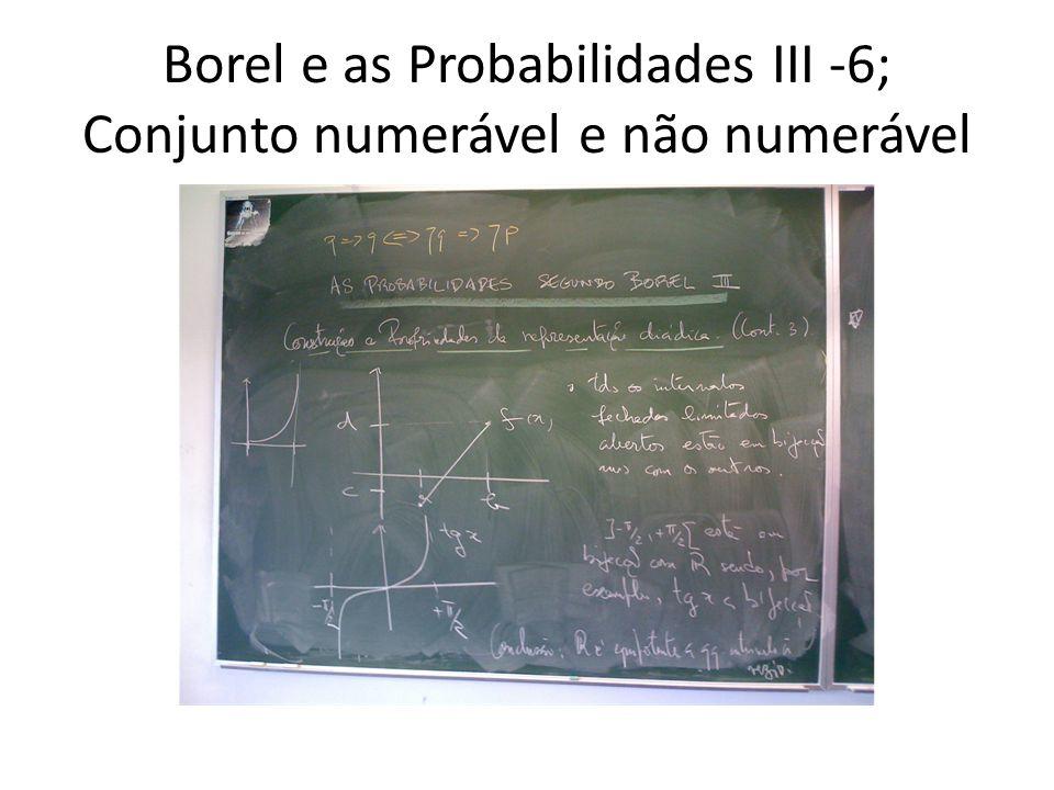 Borel e as Probabilidades III -7; Successões de Bernoulli- propriedades