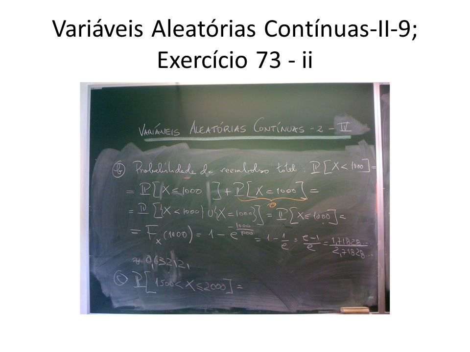 Variáveis Aleatórias Contínuas-II-9; Exercício 73 - ii