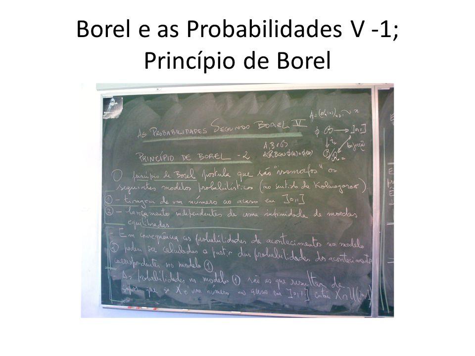 Borel e as Probabilidades V -1; Princípio de Borel