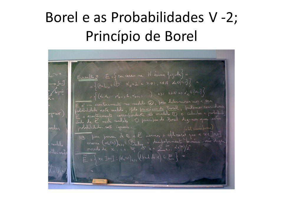 Borel e as Probabilidades V -2; Princípio de Borel