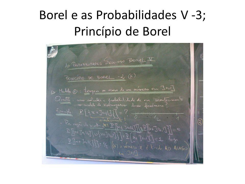 Borel e as Probabilidades V -3; Princípio de Borel
