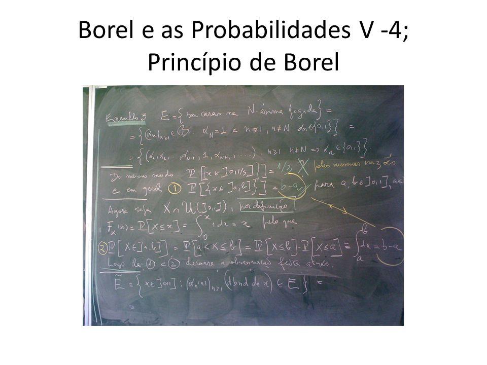Borel e as Probabilidades V -4; Princípio de Borel