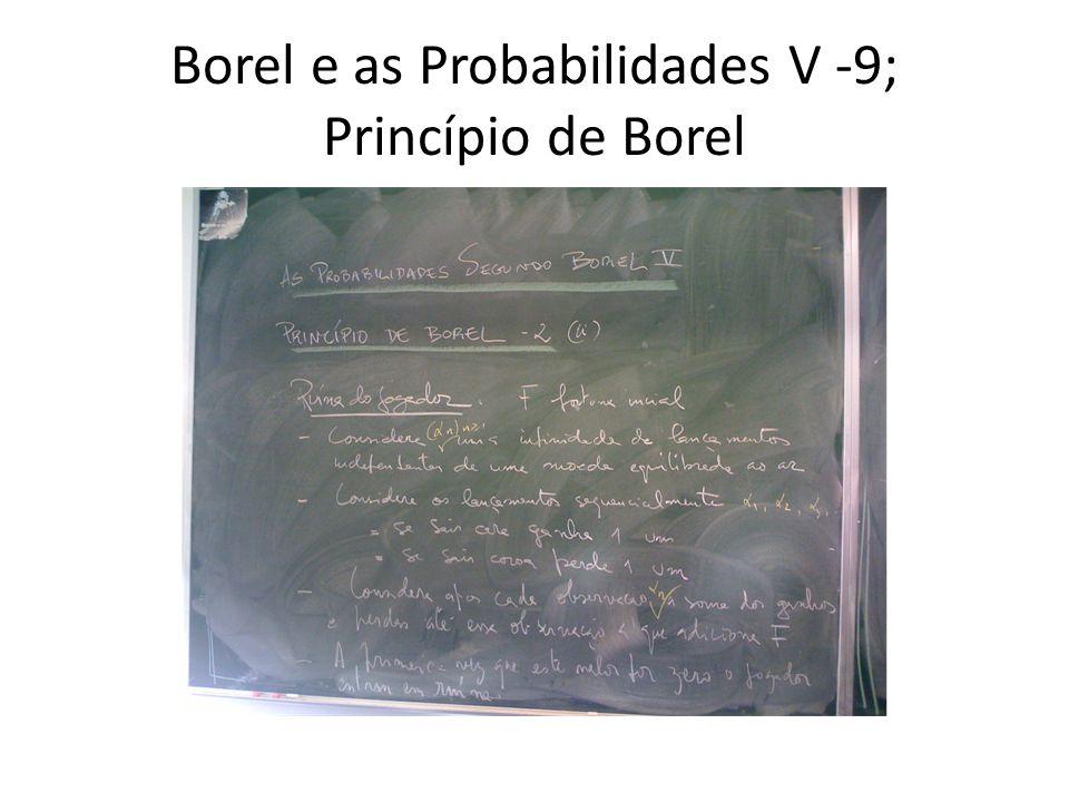 Borel e as Probabilidades V -9; Princípio de Borel