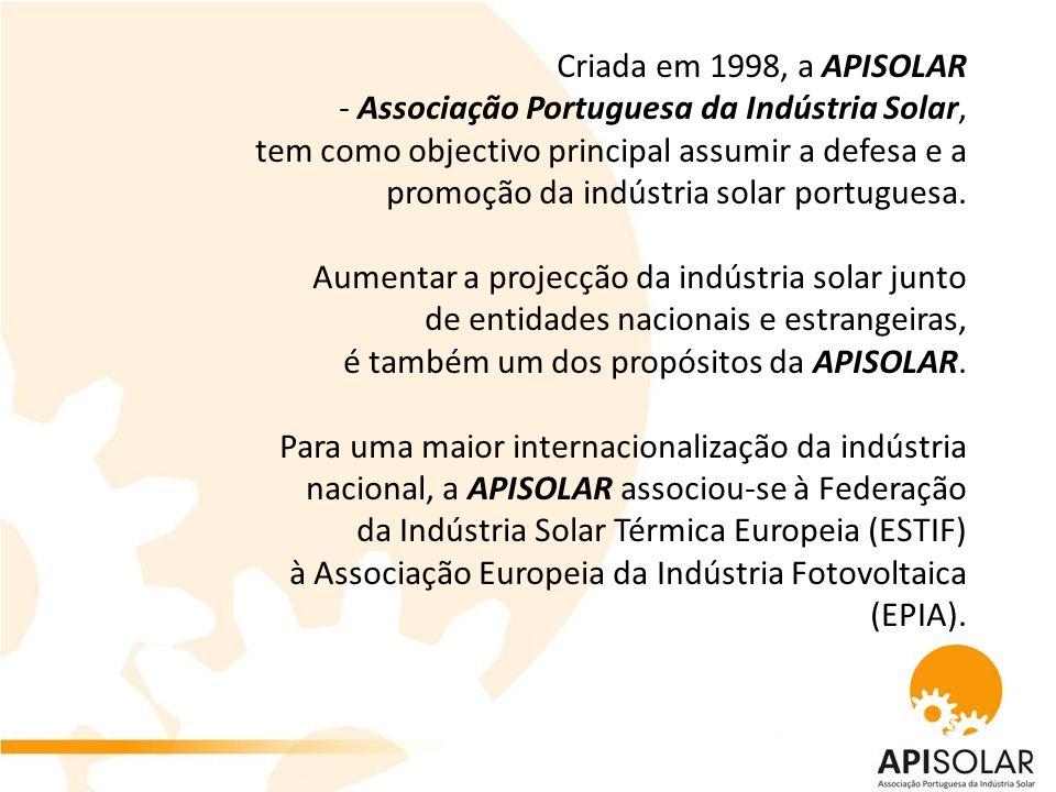 A APISOLAR existe em prol das áreas do sector solar quer sejam industriais, fabricantes, importadores, exportadores, grossistas, retalhistas de componentes e acessórios, projectistas, instaladores, etc.