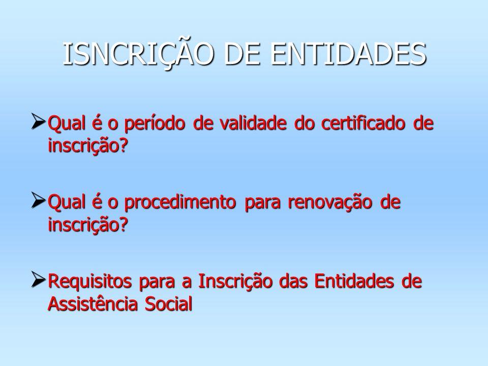 Qual é o período de validade do certificado de inscrição? Qual é o período de validade do certificado de inscrição? Qual é o procedimento para renovaç