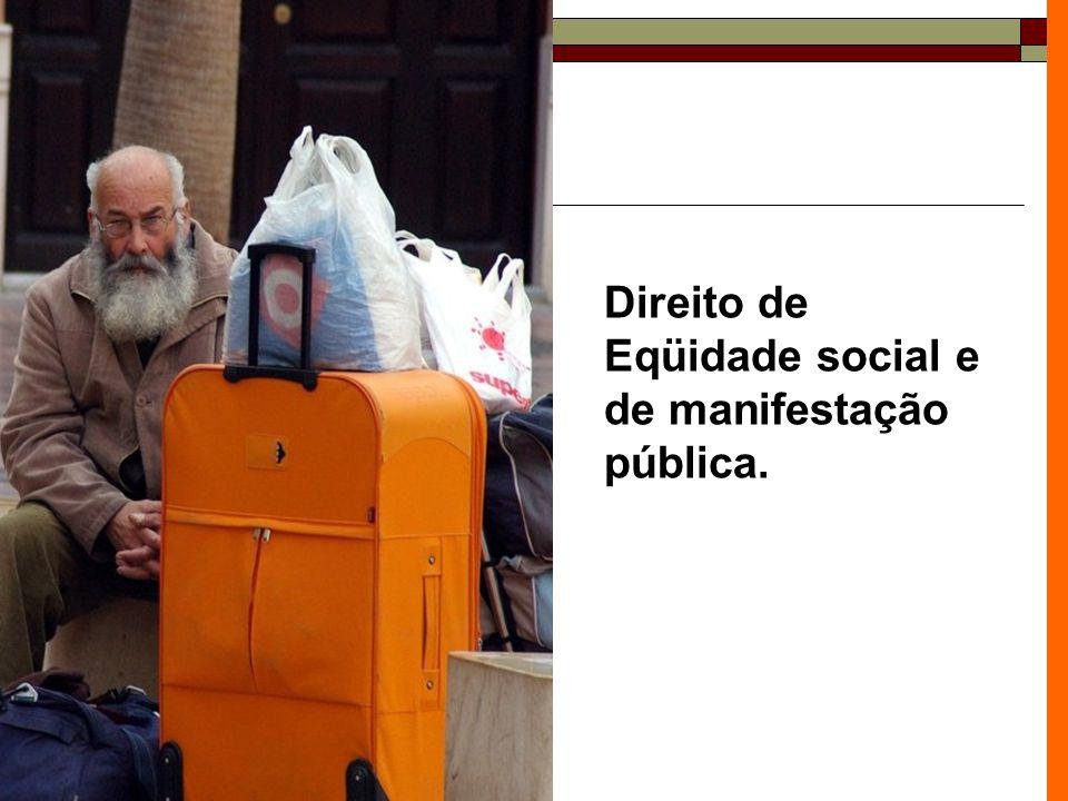Direito à igualdade do cidadão e cidadã de acesso à rede sócioassistencial CRAS CEI Conviver Asema Abrigo Território: 5.000 famílias AsiloAPAE