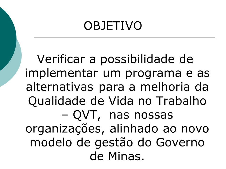ORGANIZAÇÕES PESQUISADAS - Defensoria Pública do Estado de Minas Gerais; - Junta Comercial do Estado de Minas Gerais; - Secretaria de Estado de Desenvolvimento Econômico, e - Secretaria de Estado de Ciências, Tecnologia e Ensino Superior.