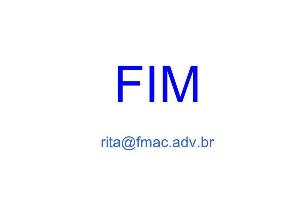 FIM rita@fmac.adv.br