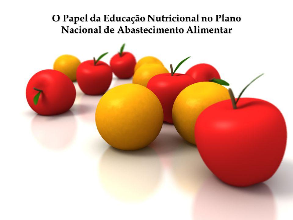 O Papel da Educação Nutricional no Plano Nacional de Abastecimento Alimentar