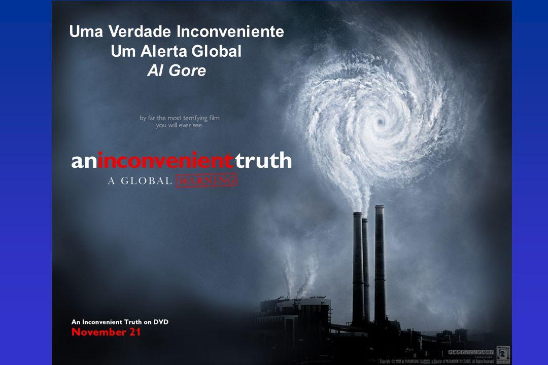 Uma Verdade Inconveniente Um Alerta Global Al Gore