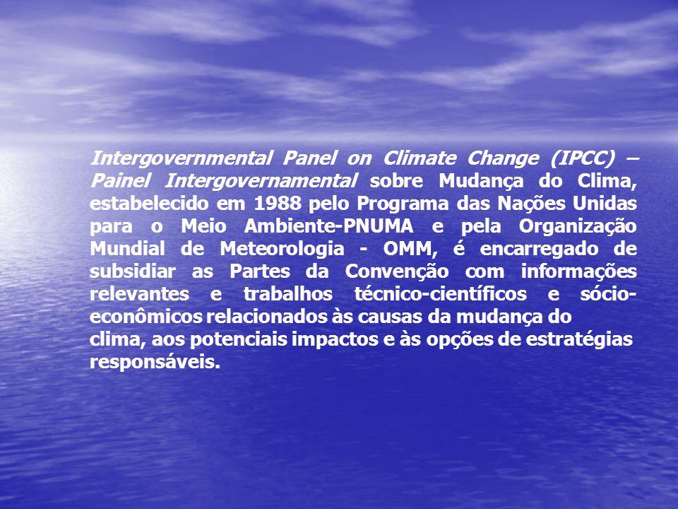 Intergovernmental Panel on Climate Change (IPCC) – Painel Intergovernamental sobre Mudança do Clima, estabelecido em 1988 pelo Programa das Nações Uni