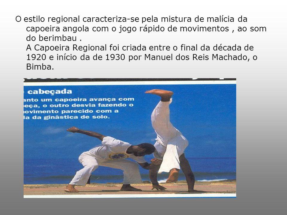 O estilo regional caracteriza-se pela mistura de malícia da capoeira angola com o jogo rápido de movimentos, ao som do berimbau.