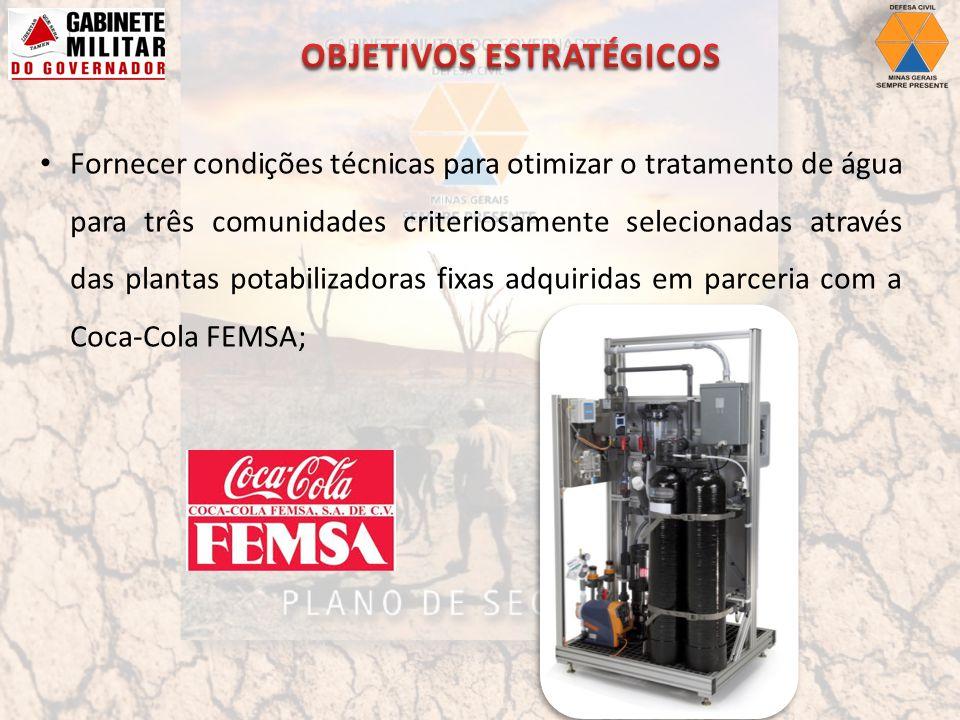 Fornecer condições técnicas para otimizar o tratamento de água para três comunidades criteriosamente selecionadas através das plantas potabilizadoras fixas adquiridas em parceria com a Coca-Cola FEMSA;