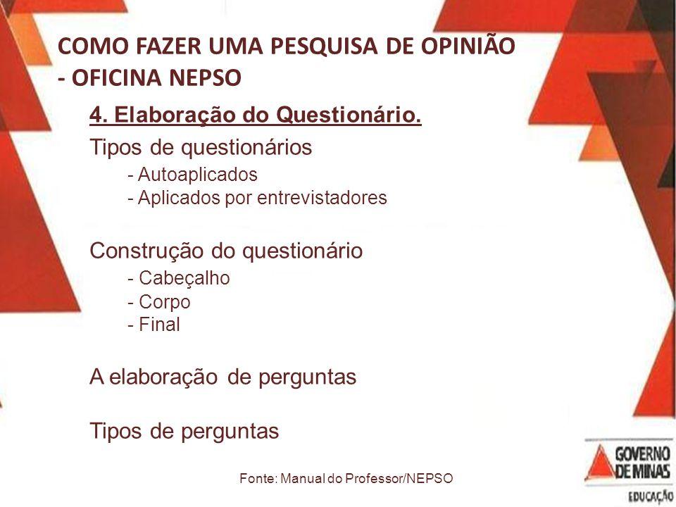 COMO FAZER UMA PESQUISA DE OPINIÃO - OFICINA NEPSO 4.