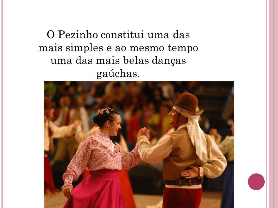 O Pezinho constitui uma das mais simples e ao mesmo tempo uma das mais belas danças gaúchas.
