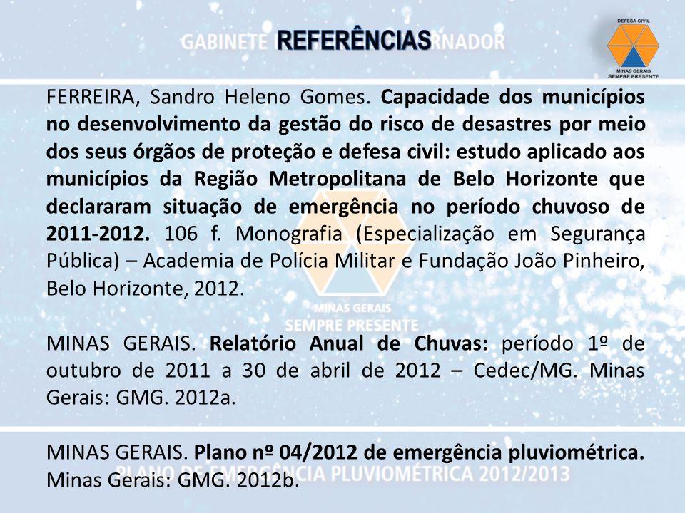 FERREIRA, Sandro Heleno Gomes. Capacidade dos municípios no desenvolvimento da gestão do risco de desastres por meio dos seus órgãos de proteção e def