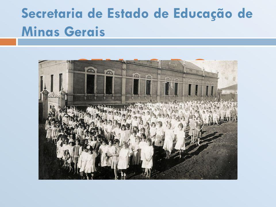Secretaria de Estado de Educação de Minas Gerais CENAS DO AMBIENTE ESCOLAR