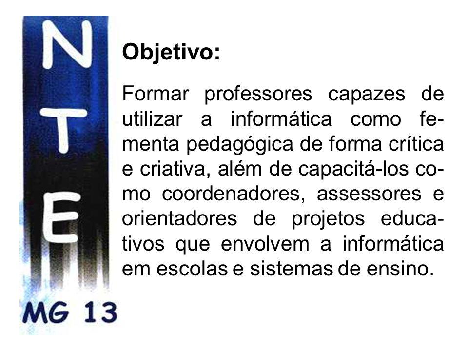 Escolas atendidas: *SRE de Passos - 13 Salas de Informática. *1 central de informática