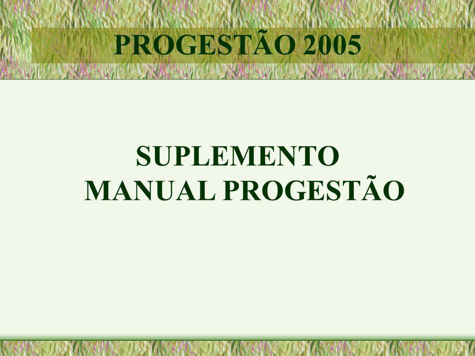 SUPLEMENTO MANUAL PROGESTÃO PROGESTÃO 2005