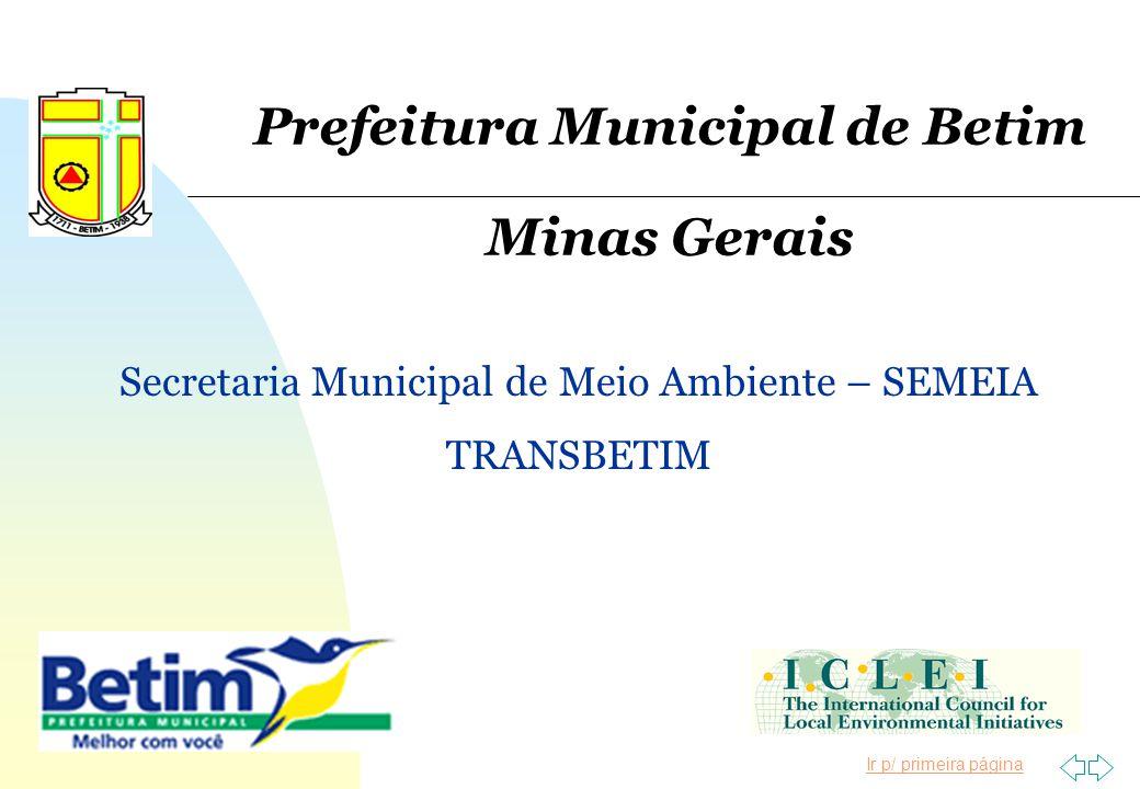 Ir p/ primeira página Prefeitura Municipal de Betim Minas Gerais Secretaria Municipal de Meio Ambiente – SEMEIA TRANSBETIM