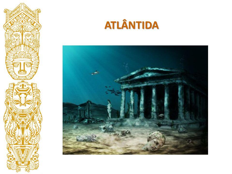 Descrita por Platão como uma civilização avançada e de poder naval formidável, Atlântida, hoje, é considerada um mito.