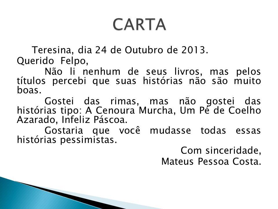Teresina, dia 24 de Outubro de 2013.